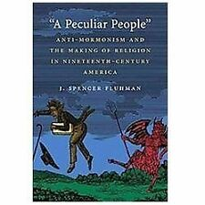 """""""A Peculiar People"""": Anti-Mormonism and the Making of Religion in-ExLibrary"""