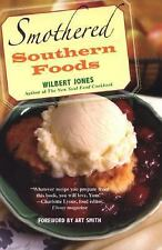 Smothered Southern Foods by Wilbert Jones (2007, Paperback)