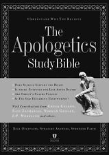 The Apologetics Study Bible: Understand Why You Believe by