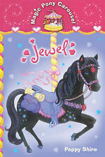 Magic Pony Carousel Jewel by Poppy Shire (Paperback, 2006)