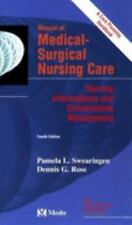 G, Manual of Medical-Surgical Nursing Care: Nursing Interventions and Collaborat