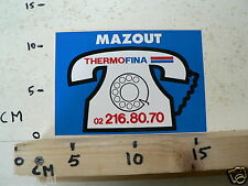 STICKER,DECAL MAZOUT THERMOFINA 02216.8070