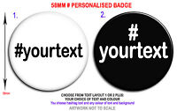 Personalised hashtag # trending badge button 58mm twitter custom fun gifts