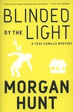 Blinded by the Light: A Tess Camillo Mystery