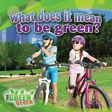 What Does It Mean to Be Green? (The Green Scene)