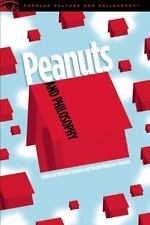 Peanuts and Philosophy (Popular Culture and Philosophy)