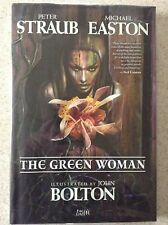 The Green Woman by Peter Straub/ Michael Easton and John Bolton  HC