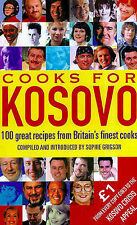 "Cooks for Kosovo: 100 Great Recipes from Britain's Finest Cooks, , ""AS NEW"" Book"