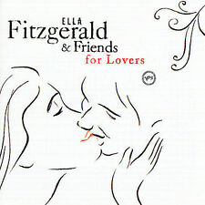 Ella Fitzgerald And Friends For Lovers by Ella Fitzgerald