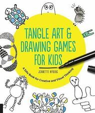 Tangle Art and Drawing Games for Kids : A Silly Book for Creative and Visual...