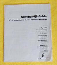 Command 8 Guide for Pro Tools TDM and LE Systems On Windows or Macintosh Digides
