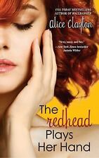 The Redhead Plays Her Hand (The Redhead Series), Clayton, Alice, New Book