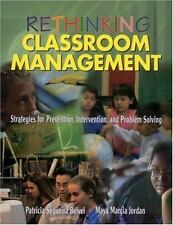 Rethinking Classroom Management: Strategies for Prevention, Intervention, and Pr
