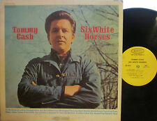Tommy Cash - Six White Horses  (Epic 26535) (Johnny Cash's brother)