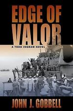 Edge of Valor: A Todd Ingram Novel