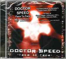 DOCTOR SPEED - Face To Face (CD) Heavy Metal