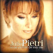 Julie Pietri CD Single Si On Parlait De Ma Vie - France (EX/EX)