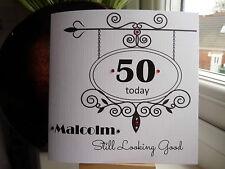 Fatto a mano personalizzato Compleanno Maschio CARD 40 50 60 70 80 90 ancora LOOKING Good