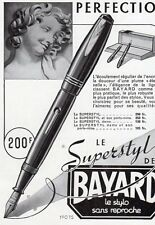BAYARD STYLO PEN SUPERSTYLE PUBLICITE PUB 1940 FRENCH AD