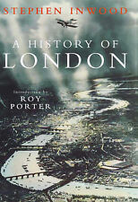 A History of London, By Inwood, Stephen,in Used but Acceptable condition