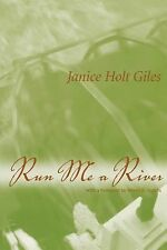 Run Me a River by Janice Holt Giles (2003, Paperback)