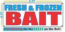 FRESH & FROZEN BAIT Banner Sign NEW Larger Size Best Quality for the $$$ Fishing