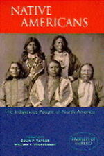 The Native Americans: The Indigenous People of North America by William C....