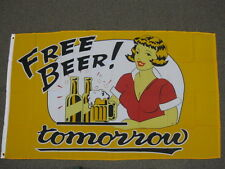 FREE BEER TOMORROW FLAG 3X5 FEET BANNER SIGN 3'X5' NEW F656