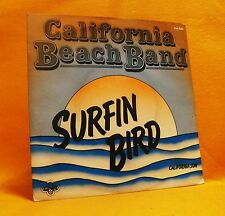 "7"" Single Vinyl 45 California Beach Band Surfin Bird 2TR 1978 (MINT) MEGA RARE !"
