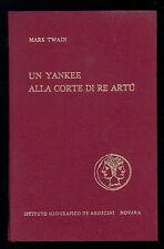 TWAIN MARK UN YANKEE ALLA CORTE DI RE ARTU' DE AGOSTINI 1969