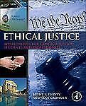 Ethical Justice : Applied Issues for Criminal Justice Students and...