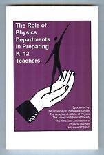 The Role of Physics Departments in Preparing K-12 Teachers, Amer Inst of Physics