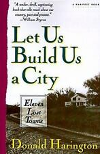 Let Us Build Us A City: Eleven Lost Towns