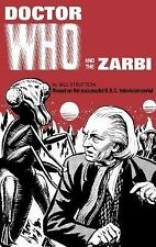 Doctor Who and the Zarbi by Bill Strutton (2017, Hardcover)
