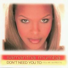 Don't Need You To Tell Me I'm Pretty - Samantha Mumba (CD 2001)[Single] Sealed
