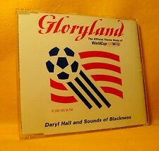 MAXI Single CD DARYL HALL AND SOUNDS OF BLACKNESS Gloryland WORLDCUP USA 94 TR