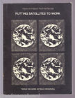 NASA America in Space The First Decade EP-53 PUTTING SATELLITES TO WORK Booklet