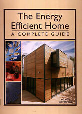 The Energy Efficient Home,GOOD Book