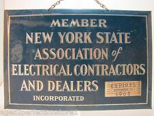 Orig 1960s New York State Assn of Electrical Contractors & Dealers Adv Sign