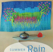 Summer Rain Quilt Pattern Pieced/Applique/Free Form Applique FA