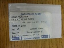 17/10/2003 Ticket: Rugby Union, Rotherham v Sale  . Thanks for viewing our item,