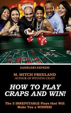 (Digital Book) How to Play Craps and Win! The 3 Irrefutable Plays (2017 New Ed.)