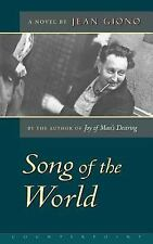The Song of the World by Jean Giono (2000, Paperback)