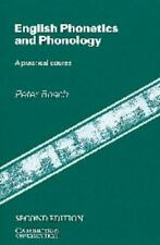 English Phonetics and Phonology : A Practical Course by Peter J. Roach (1991,...