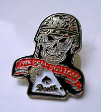 ZP64 Special Forces US Marines Skull Army Military pin badge We Deal You Lose