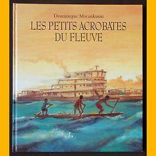 LES PETITS ACROBATES DU FLEUVE Dominique Mwankumi 2000