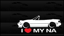 I Heart My NA NB Miata Sticker Love Mazda Slammed JDM Japan Drift Vert Hardtop
