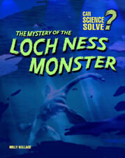 Wallace, Holly The Mystery of the Loch Ness Monster (Can Science Solve...?) (Can