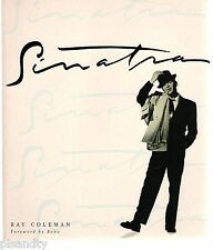 SINATRA (FRANK): A PORTRAIT OF THE ARTIST - RAY COLEMAN, FOREWORD BY BONO