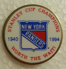 """NEW YORK RANGERS Stanley 1994 Cup Champions 1940-1994 """"Worth the Wait"""" PIN"""
